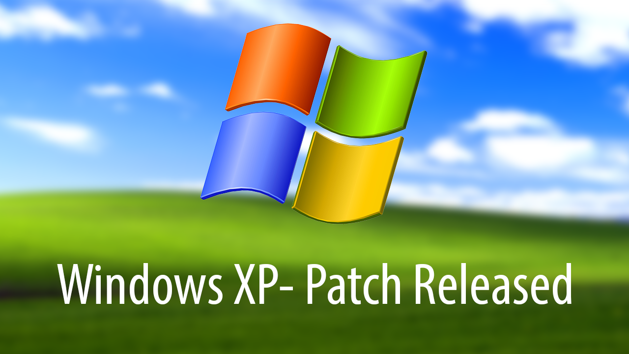 XP Patch released after Microsoft drops support
