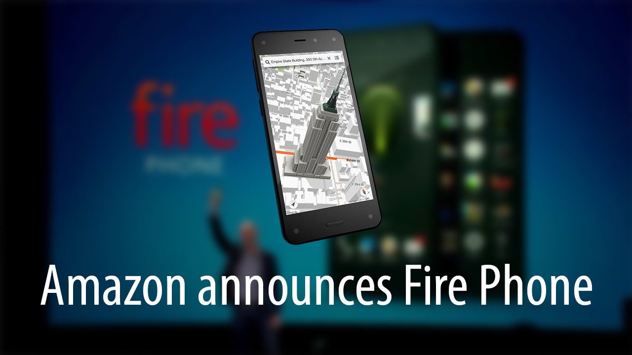 Amazon announces Fire Phone