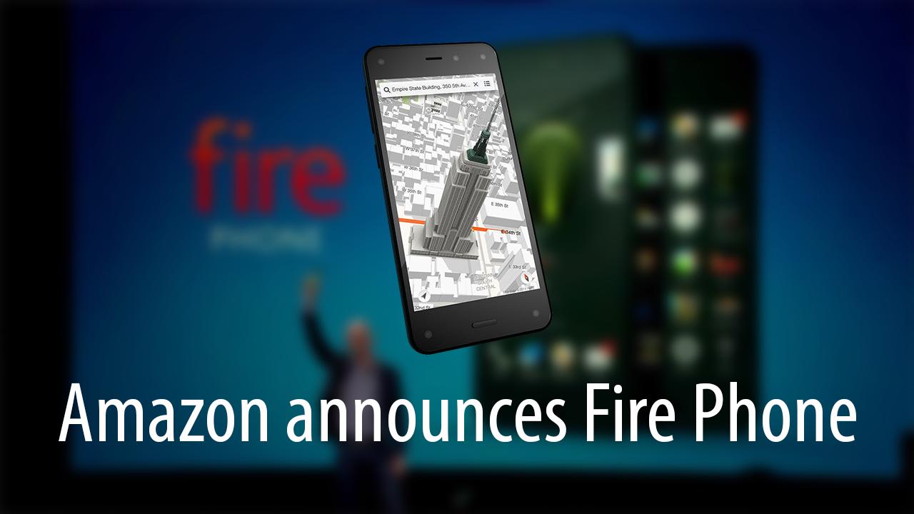 Amazon announces Fire Phone