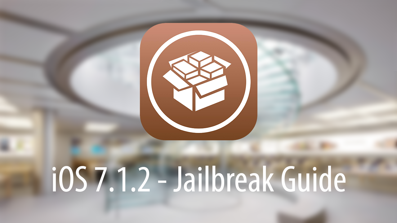 iOS 7.1.2 Jailbreak Guide